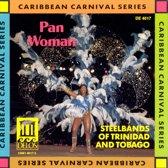 Pan Woman - Steelbands Of Trinidad & Tobago