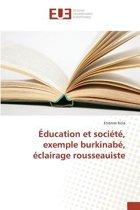 �ducation Et Soci�t�, Exemple Burkinab�, �clairage Rousseauiste