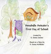 Annabelle Anteater's First Day of School