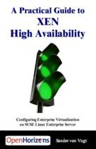 A Practical Guide to XEN High Availability