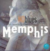 No Blues - Memphis