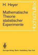 Mathematische Theorie Statistischer Experimente
