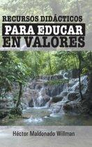 Recursos Didacticos Para Educar En Valores