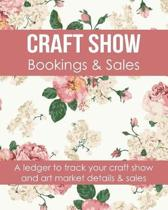 Craft Show Bookings & Sales