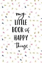 My Little Book of Happy Things
