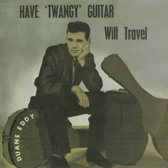 Have ''Twangy'' Guitar Will Travel
