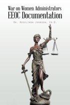 War on Women Administrators EEOC Documentation