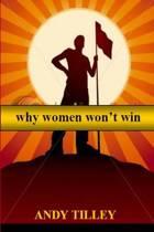 Why Women Won't Win