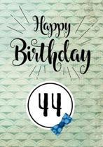 Happy Birthday 44