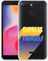 Xiaomi Redmi 6 Hoesje Express Yourself
