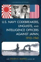 U.S. Navy Codebreakers, Linguists, and Intelligence Officers against Japan, 1910-1941