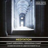 Meditation: Chant Gregorien
