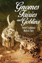Gnomes, Fairies and Goblins