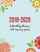 2018-2020 a Monthly Planner with Inspiring Quotes