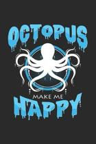 Octopus make me happy: 6x9 Octopus - blank with numbers paper - notebook - notes