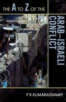 The A to Z of the Arab-Israeli Conflict