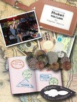 Travelling Phuket (Big Beaver Diaries)