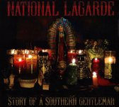 National Lagarde - Story Of A Southern Gentleman