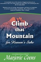 Climb that Mountain...for Heaven's Sake