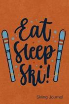 Eat Sleep Ski Skiing Journal