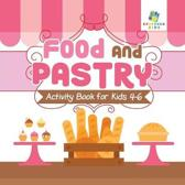 Food and Pastry Activity Book for Kids 4-6