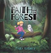 Faith and the Forest