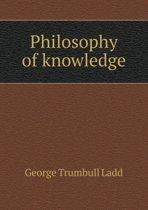 Philosophy of Knowledge