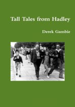 Tall Tales from Hadley