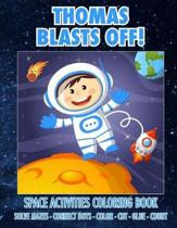 Thomas Blasts Off! Space Activities Coloring Book