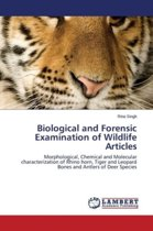 Biological and Forensic Examination of Wildlife Articles