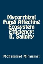 Mycorrhizal Fungi Affecting Ecosystem Efficiency