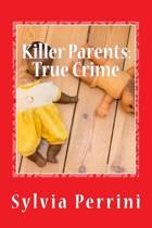 Killer Parents