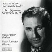 Schubert: Ausgewahlte Lieder; Schumann: Dichterliebe Op. 48