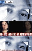 The Life and Death of Ashley Smith