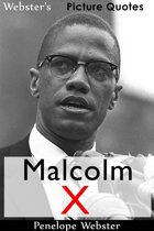 Webster's Malcolm X Picture Quotes