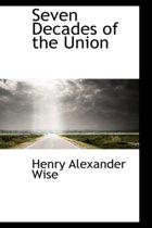 Seven Decades of the Union