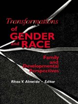 Transformations of Gender and Race