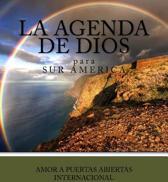 La Agenda de Dios Para Sur America