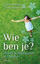 Wie Ben Je?