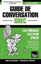 Guide de Conversation Fran ais-Grec Et Dictionnaire Concis de 1500 Mots