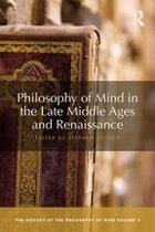 Philosophy of Mind in the Late Middle Ages and Renaissance