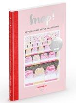 Boek cover Snap! van Anki Wijnen (Paperback)