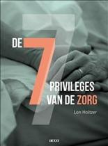 De 7 privileges van de zorg