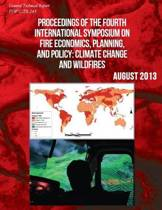 Proceedings of the Fourth International Symposium on Fire Ecocomics, Planning, Aand Policy