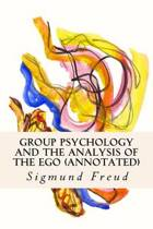 Group Psychology and the Analysis of the Ego (Annotated)