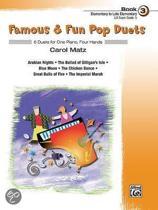 Famous & Fun Pop Duets, Bk 3
