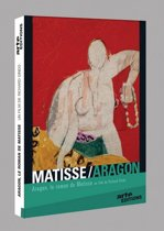 Aragon - The Matisse Novel
