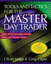 Tools and Tactics for the Master DayTrader