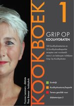 Grip op Koolhydraten - Grip op Koolhydraten Kookboek