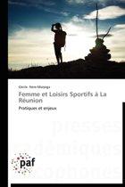 Femme Et Loisirs Sportifs � La R�union